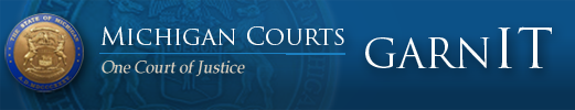 Michigan Courts GARNIT One Court of Justice